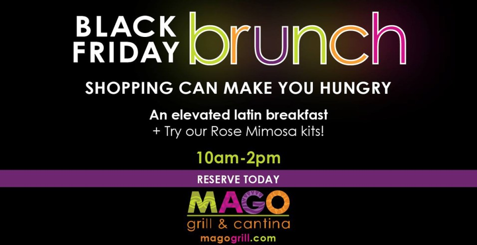 365 - Black Friday Brunch at Mago Grill & Cantina