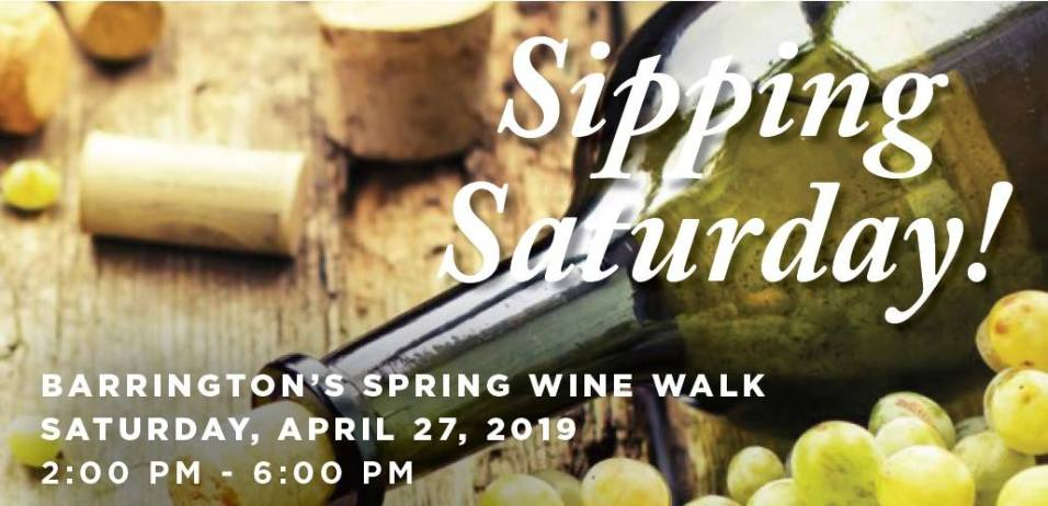 Sipping Saturday - Barrington Spring Wine Walk 2019