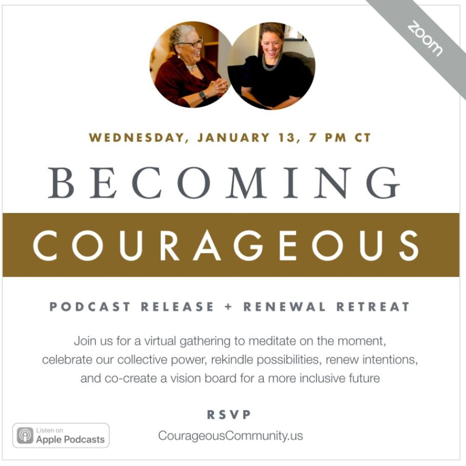 Becoming Courageous Podcast Retreat and Renewal Retreat