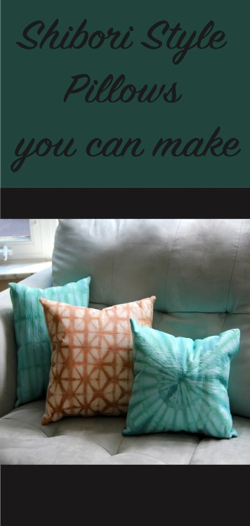Shibori style dyed pillows you can make