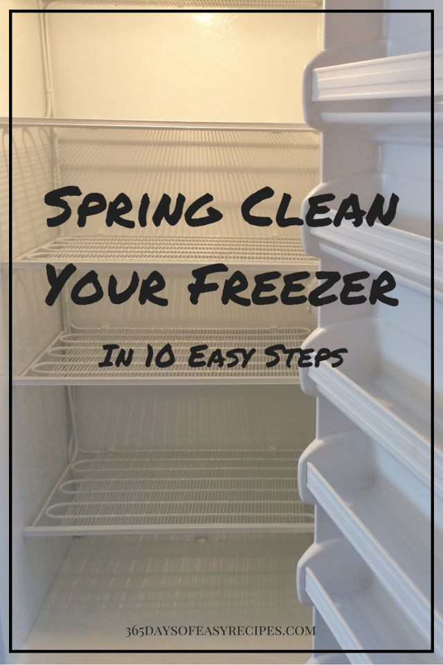 It's that time to spring clean your freezer! Here's how I do it in 10 Easy steps!