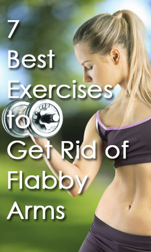 7-best-exercises-to-get-rid-of-flabby-arms