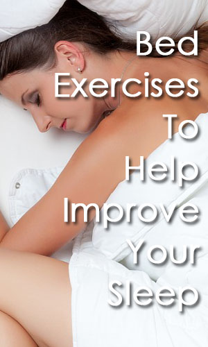 bed-exercises-to-help-improve-your-sleep