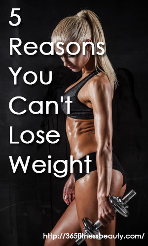 5-reasons-you-cant-lose-weight