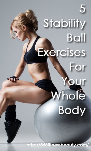 5-stability-ball-exercises-for-your-whole-body