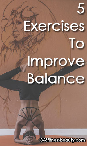 5 Most Effective Exercises To Improve Balance