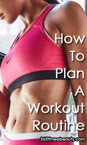 How To Plan Your First Workout Routine