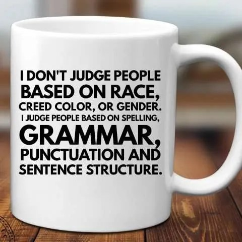How I Judge People Coffee Mug