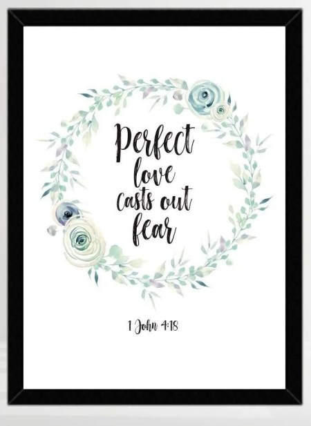 Perfect Love Casts Out Fear Printable