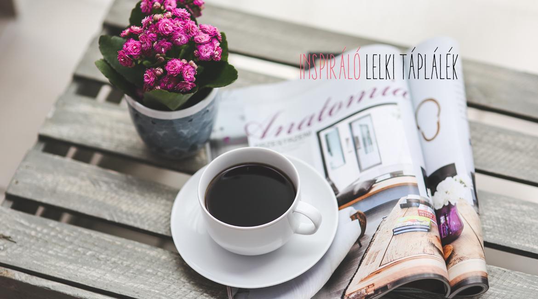Amikor a kávézás szerelem: coffeeling | Gondolatébresztő Magazinblog | 365letszikra.hu- Szlafkai Éva