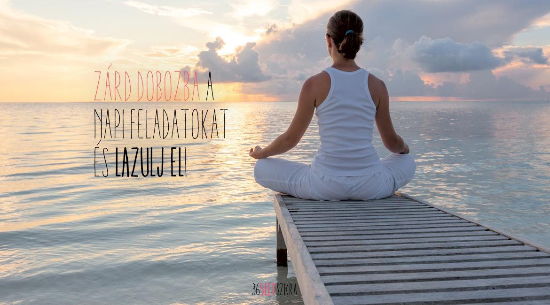 Relaxációs technika | Gondolatébresztő Magazinblog | 365letszikra.hu