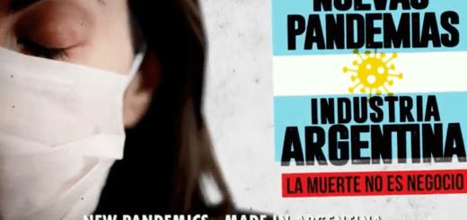 Nuevas Pandemias made in Argentina