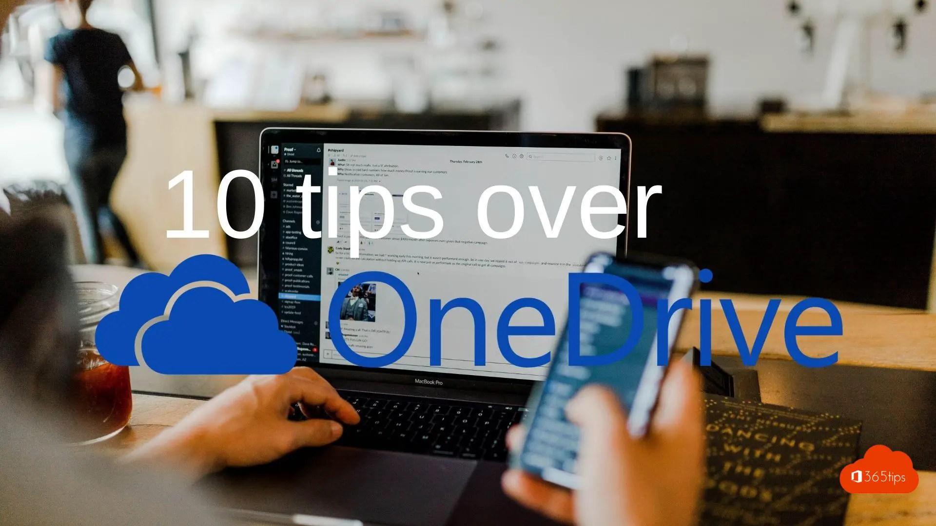 10 praktische tips over OneDrive