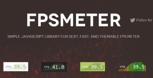 FPSMeter - Sexy and Fast FPS Meter with Javascript