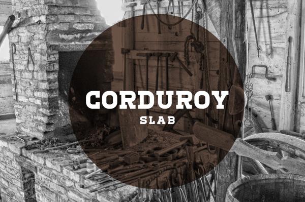 Corduroy Slab