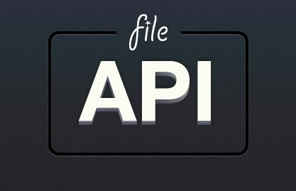 A Set of Javascript Tools For Working With Files - FileAPI