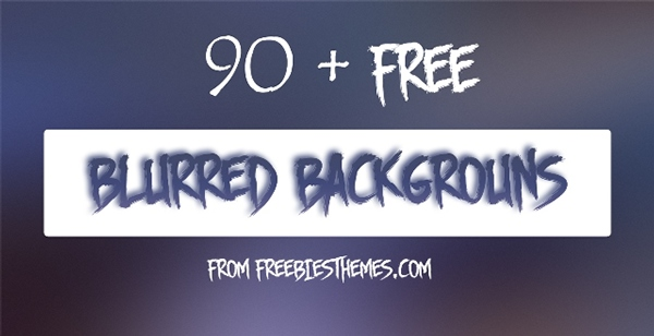 90+ Blurred Backgrounds