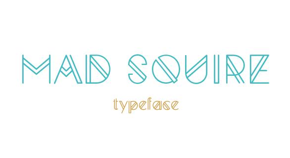 Mad Squire Typeface