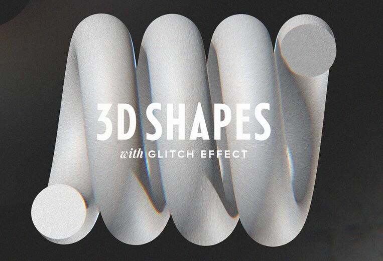 3D Shapes With Glitch Effect