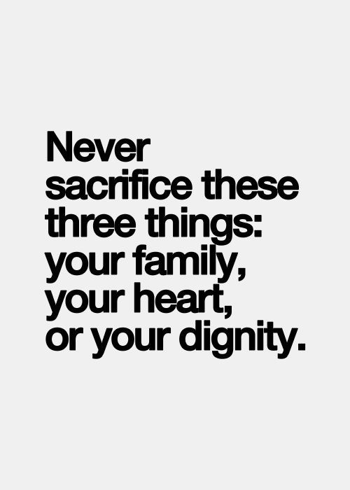 Quotes Words Wisdom Family Heart Dignity