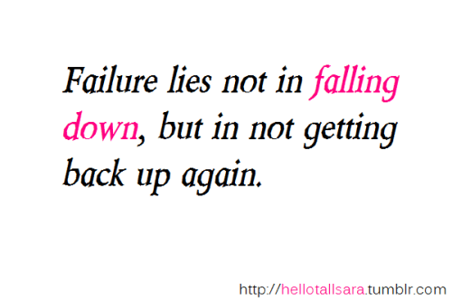 Falling Quotes Down About And Getting Back