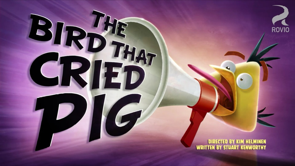 Angry Birds Toons The Bird That Cried Pig