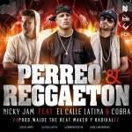 Nicky Jam Ft. El Calle Latina Y Cobra – Perreo Y Reggaeton (Prod. By Walde The Beat Maker & Radikal)