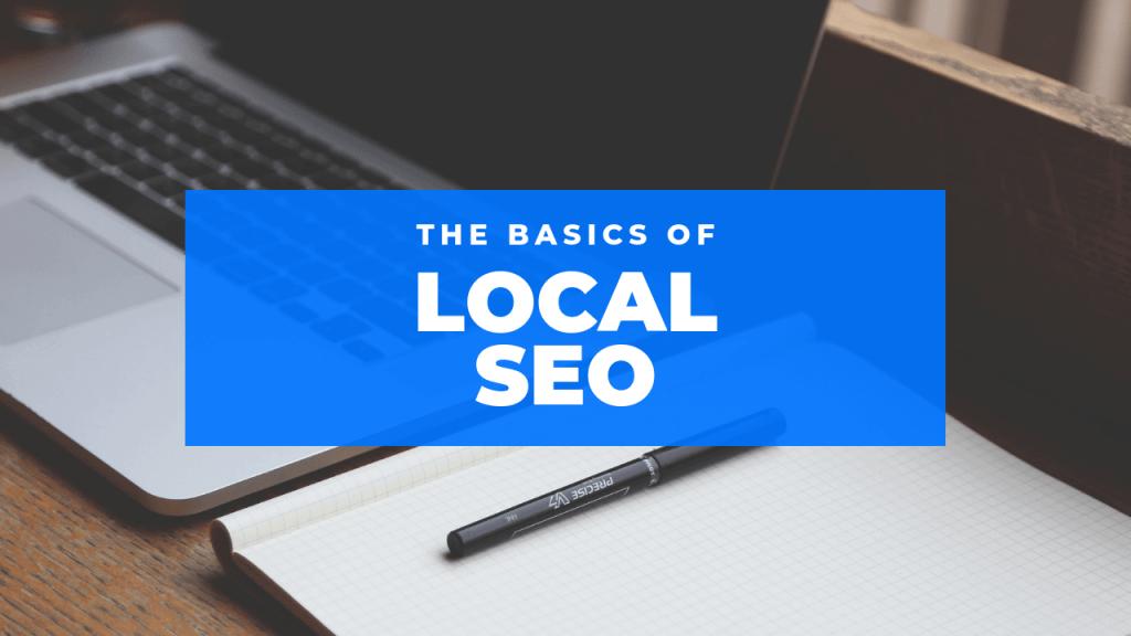 Basics of Local SEO