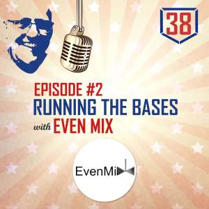 Running the Bases with Even Mix