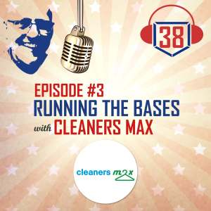 Running the Bases with Cleaners Max