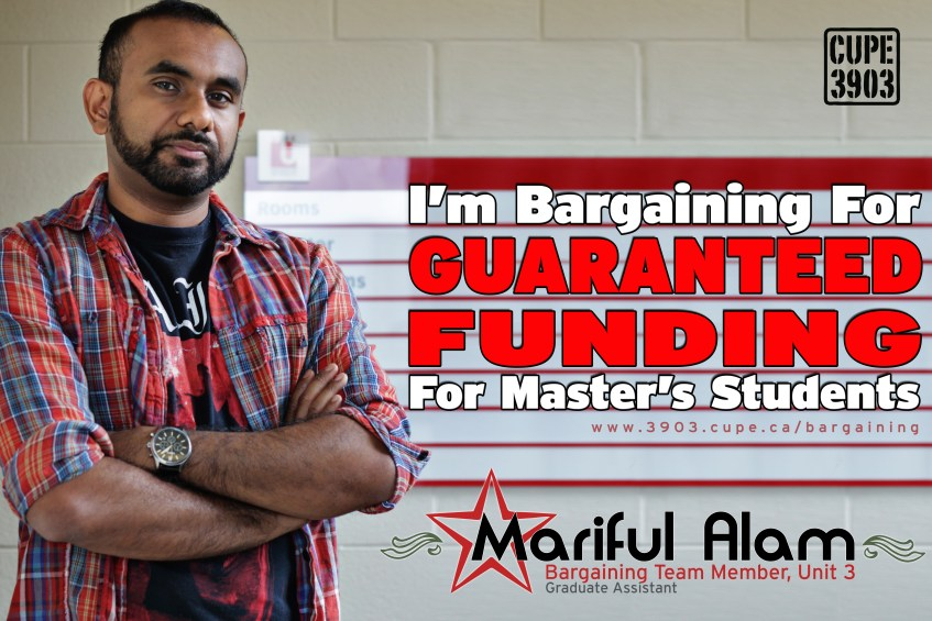 """A picture of Mariful Alam, Unit 3 bargaining team, with the words """"I'm bargaining for guaranteed funding for Master's students""""."""
