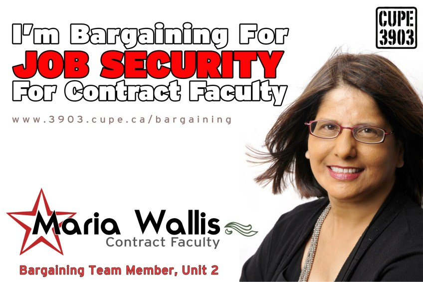 """A picture of Maria Wallis, Unit 2 bargaining team, with the words """"I'm bargaining for job security for contract faculty""""."""