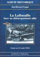Heimdal 1999 FRAPPE Jean Bernard Luftwaffe face Debarquelement allie