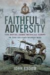 Pen and Sword 2019 BROOM John Faithful in Adversity