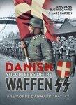 Helion 2017 BJERREGAARD Jens Pank LARSEN Lars Danish Volunteers of the Waffen SS Freikorps Danmark 1941-1943