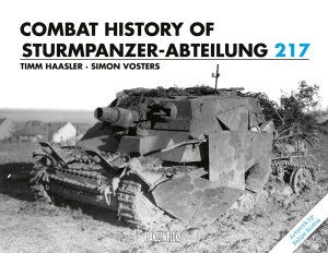 Panzerwrecks 2020 HAASLER Timm VOSTERS Simon Combat History of the Sturmpanzer-Abteilung 217
