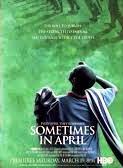 Siempre en Abril (Francia & Rwanda & USA, 2005)