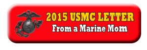 2015 Marine Mom Letter to the USMC Commandant on the 240th birthday of the Marine Corps