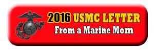 2016 Marine Mom letter on the USMC Birthd