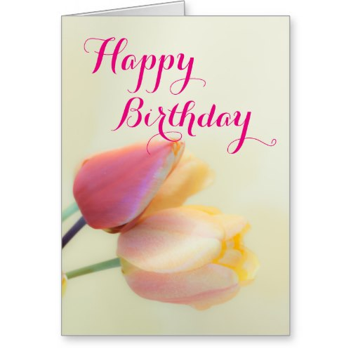 Pink Tulips Happy Birthday Card