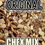 Chex Mix-An Addiction