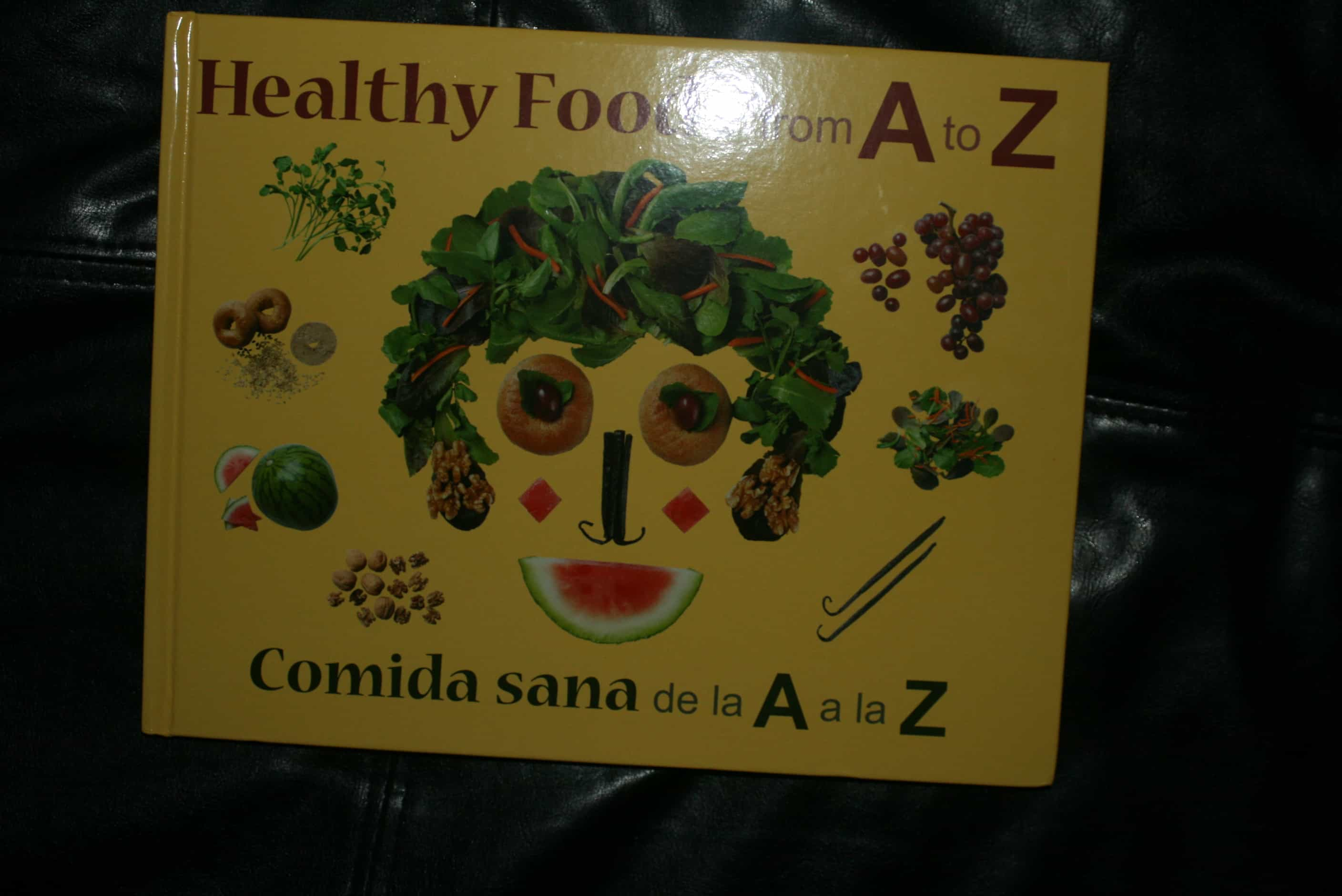 View Healthy Foods From A To Z Book 3 Boys And A Dog