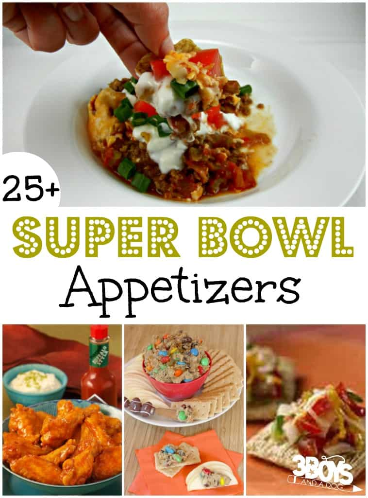 27 Yummy Super Bowl Appetizer Recipes 3 Boys And A Dog