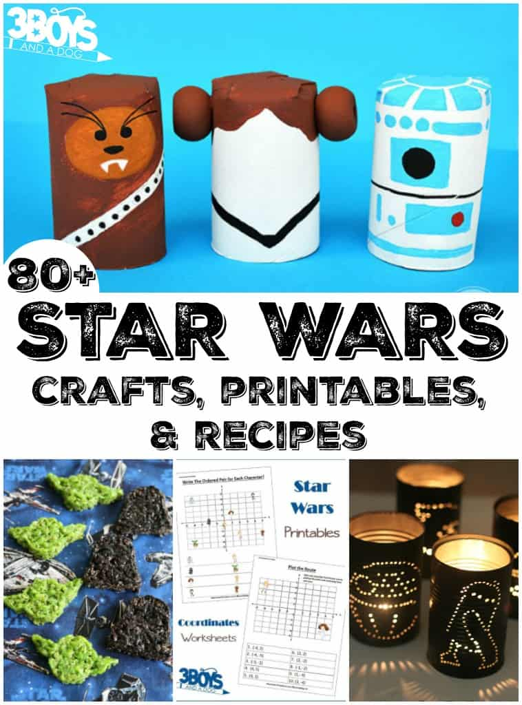 Star Wars Crafts Recipes And Activities 3 Boys And A