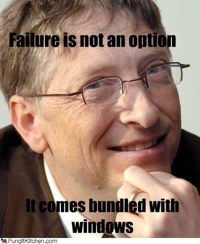 El fracaso no es una opción... viene incluida en el paquete de Windows.
