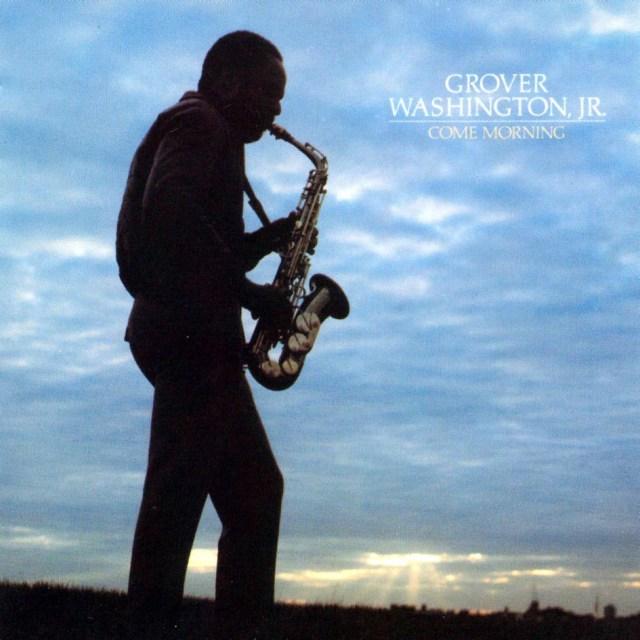 Grover-Washington-Jr.-Come-Morning-Delantera