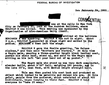 FBI Files. FBI file, dated February 24, 1965, documenting an eyewitness account of Malcolm X assassination. Credit: Public Domain