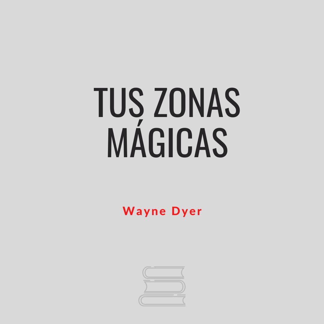 Tus zonas mágicas