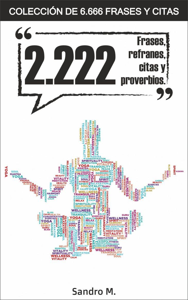 2.222 Frases, refranes, citas y proverbios