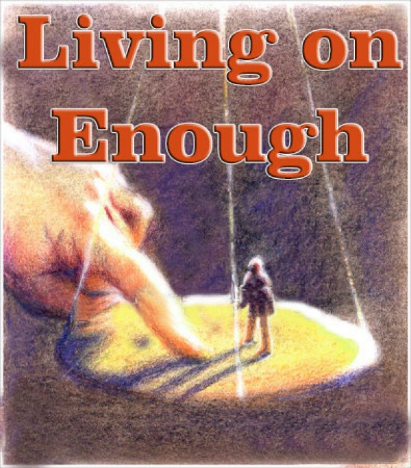 Living on Enough - 2 Kings 4:1-7
